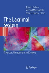 The Lacrimal System Diagnosis, Management and Surgery