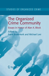 The Organized Crime Community Essays in Honor of Alan A. Block
