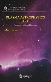 Plasma Astrophysics, Part I Fundamentals and Practice