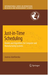 Just-in-Time Scheduling Models and Algorithms for Computer and Manufacturing Systems