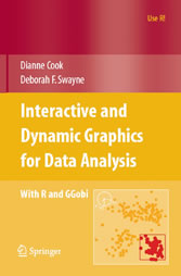 Interactive and Dynamic Graphics for Data Analysis With R and GGobi