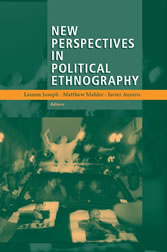 New Perspectives in Political Ethnography