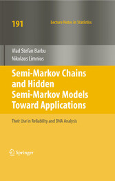 Semi-Markov Chains and Hidden Semi-Markov Models toward Applications Their Use in Reliability and DNA Analysis