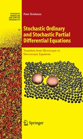 Stochastic Ordinary and Stochastic Partial Differential Equations Transition from Microscopic to Macroscopic Equations