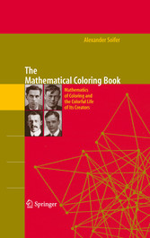 The Mathematical Coloring Book Mathematics of Coloring and the Colorful Life of its Creators