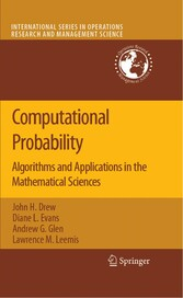 Computational Probability Algorithms and Applications in the Mathematical Sciences