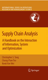Supply Chain Analysis A Handbook on the Interaction of Information, System and Optimization
