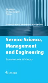Service Science, Management and Engineering Education for the 21st Century