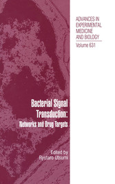 Bacterial Signal Transduction: Networks and Drug Targets Networks and Drug Targets (Advances in Experimental Medicine and Biology, Vol 631)