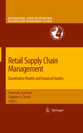 Retail Supply Chain Management Quantitative Models and Empirical Studies