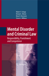 Mental Disorder and Criminal Law Responsibility, Punishment and Competence