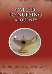 Called to Nursing -A journey