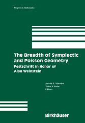 The Breadth of Symplectic and Poisson Geometry Festschrift in Honor of Alan Weinstein