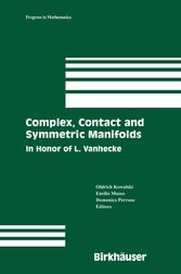 Complex, Contact and Symmetric Manifolds In Honor of L. Vanhecke