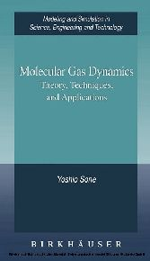 Molecular Gas Dynamics Theory, Techniques, and Applications