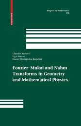 Fourier-Mukai and Nahm Transforms in Geometry and Mathematical Physics