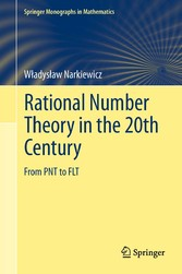 Rational Number Theory in the 20th Century From PNT to FLT