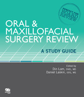 & Maxillofacial Surgery Review A Study Guide