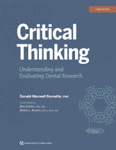 Critical Thinking Understanding and Evaluating Dental Research, Third Edition
