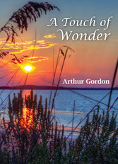 A Touch of Wonder - A Book to Help People Stay in Love with Life