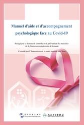 Manuel aide et accompagnement psychologique face au Covid19 Centre chinois de contrôle et de prévention des maladies