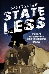 Stateless How I Helped Nineteen People Get Out of the North Korean Black Hole