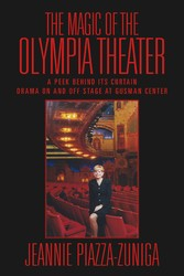 The Magic of the Olympia Theater A Peek behind its Curtain Drama On and Off Stage at Gusman Center