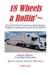 18 Wheels A Rollin' -