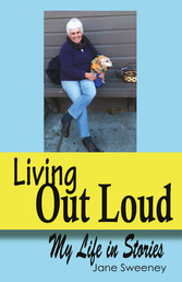 Living Out Loud My life in stories