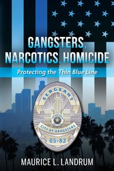 Gangsters, Narcotics, Homicide 'Protecting the Thin Blue Line'