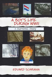 A Boy's Life During WWII. A Survival Story