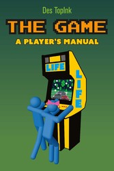 The Game: A Player's Manual