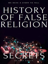 THE HISTORY OF FALSE RELIGION