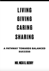 Living Giving Caring Sharing A Pathway Towards Balanced Success