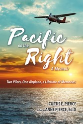 Pacific on the Right Two Pilots, One Airplane, a Lifetime of Memories