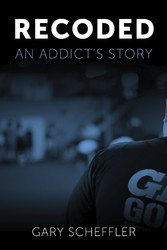 Recoded An Addict's Story