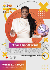 The Unofficial Playbook of Instagram Flirting For Millennial Christian Women