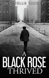 A Black Rose Thrived Second Edition
