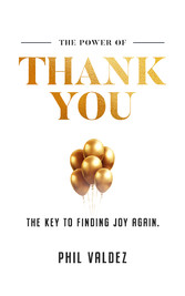 The Power Of Thank You The Key To Finding Joy Again