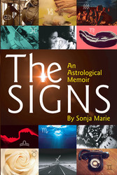 The Signs An Astrological Memoir