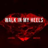 Walk in my Heels