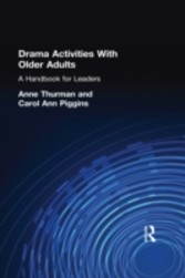 Drama Activities With Older Adults A Handbook for Leaders