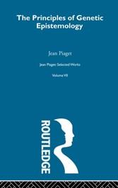 Principles of Genetic Epistemology Selected Works vol 7
