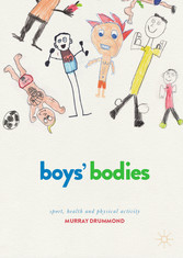 Boys' Bodies Sport, Health and Physical Activity