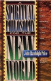 Spiritual Philosophy for the New World