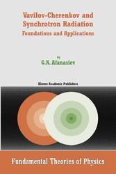 Vavilov-Cherenkov and Synchrotron Radiation Foundations and Applications