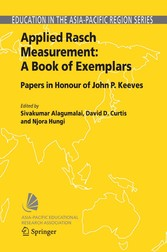 Applied Rasch Measurement: A Book of Exemplars Papers in Honour of John P. Keeves