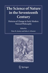 The Science of Nature in the Seventeenth Century Patterns of Change in Early Modern Natural Philosophy