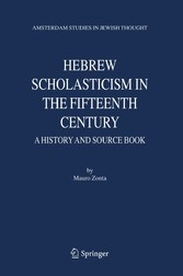 Hebrew Scholasticism in the Fifteenth Century A History and Source Book