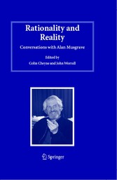 Rationality and Reality Conversations with Alan Musgrave